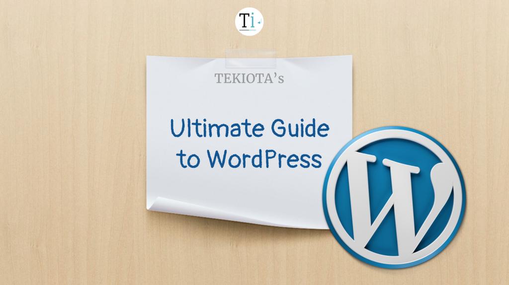 Ultimate Guide to WordPress Website